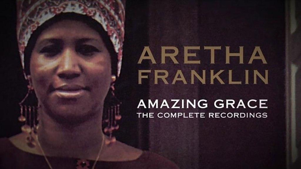 Aretha Franklin: Amazing Grace Album